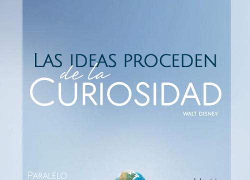 Las ideas proceden de la curiosidad